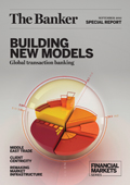 Building new models: global transaction banking
