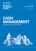 Cash management Changing landscape for FIs