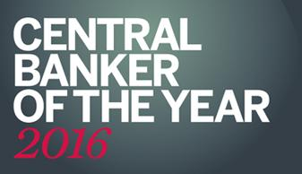CENTRAL BANKER OF THE YEAR 2016