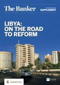Libya: On the road to reform