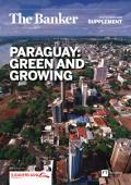 Paraguay: Green and growing