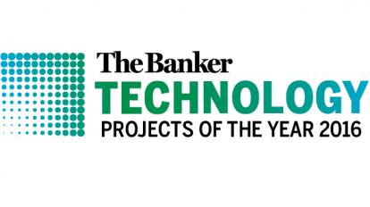 The Banker Technology Projects of the Year Awards 2016